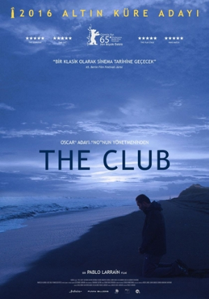 'The Club' 15 Ocak'ta sinemalarda!
